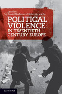Political Violence in Twentieth-Century Europe