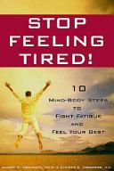 Stop Feeling Tired