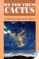 We Fed Them Cactus Book