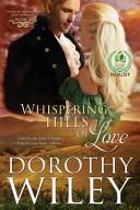 Whispering Hills of Love