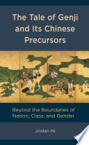 The Tale of Genji and its Chinese Precursors