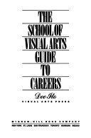 The School of Visual Arts Guide to Careers