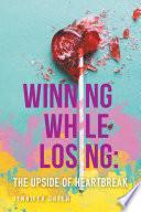 Winning While Losing Book