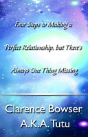 Four Steps to Making a Perfect Relationship  but There s Always One Thing Missing