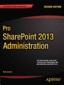 Pro SharePoint 2013 Administration
