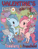 Valentine s Day Coloring Book for Toddlers and Preschool