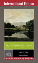 Pride and Prejudice  International Student Edition   Norton Critical Editions
