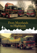 From Moorlands to Highlands: A History of Harris & Miners and Brian Harris Transport Pdf/ePub eBook