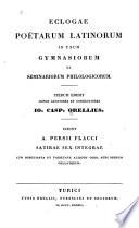 Eclogae poetarum Latinorum in usum gymnasiorum et seminariorum philologicorum