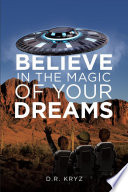 Believe in the Magic of Your Dreams