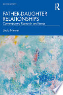 """Father-Daughter Relationships: Contemporary Research and Issues"" by Linda Nielsen"