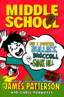 Middle School: How I Survived Bullies