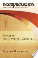 Ancient Apocryphal Gospels