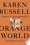 link to Orange world : and other stories in the TCC library catalog