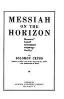 Messiah on the Horizon