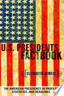 U S  Presidents Factbook Book