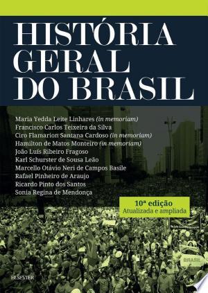 Download História geral do Brasil Free Books - Dlebooks.net