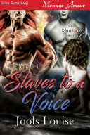 Slaves to a Voice (Elementals 1)