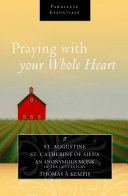 Praying with Your Whole Heart