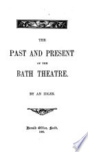 The Past and Present of the Bath Theatre