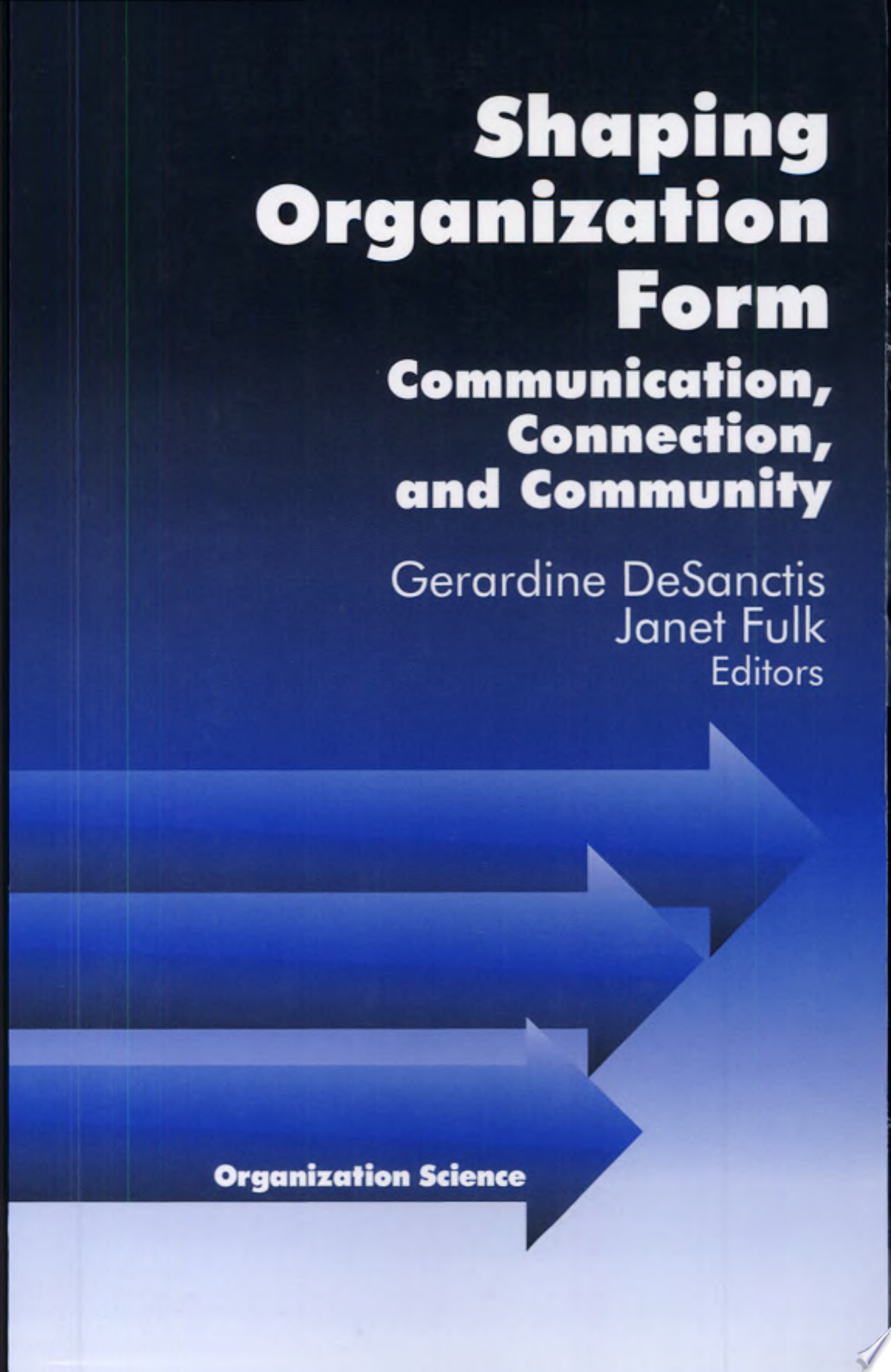 Shaping Organization Form