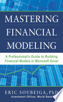 Mastering Financial Modeling A Professional S Guide To Building Financial Models In Excel
