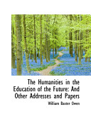 The Humanities in the Education of the Future Book PDF
