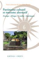 Patrimoine culturel et tourisme alternatif