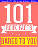 Bared to You - 101 Amazingly True Facts You Didn't Know
