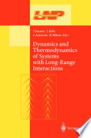 Dynamics And Thermodynamics Of Systems With Long Range Interactions Book PDF