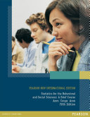 Statistics for The Behavioral and Social Sciences  Pearson New International Edition Book