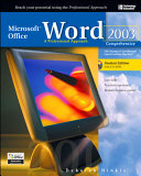 Microsoft Office Word 2003: A Professional Approach, Comprehensive Student Edition w/ CD-ROM