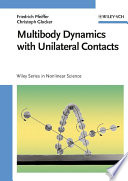Multibody Dynamics with Unilateral Contacts Book