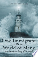 One Immigrant in a World of Many