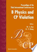 Proceedings of the Third International Conference on B Physics and CP Violation