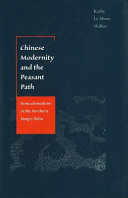 Chinese Modernity and the Peasant Path