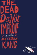 The Dead Do Not Improve Pdf/ePub eBook