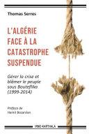 Pdf L'Algérie face à la catastrophe suspendue Telecharger