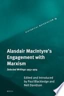 Alasdair Macintyre S Engagement With Marxism