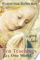 Ten Teachings for One World Book
