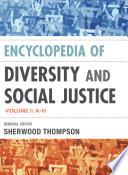 """""""Encyclopedia of Diversity and Social Justice"""" by Sherwood Thompson"""
