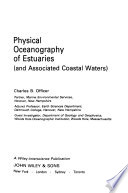 Physical Oceanography of Estuaries (and Associated Coastal Waters)