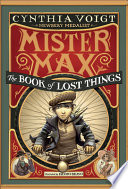 Mr. Max: the Book of Lost Things
