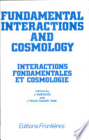 Fundamental Interactions And Cosmology Book