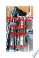 The Haunted House Diary