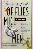 Of Flies  Mice  and Men