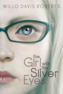 The Girl with the Silver Eyes
