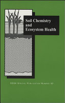 Soil Chemistry and Ecosystem Health Book