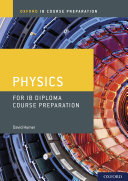 Oxford IB Course Preparation  Physics for IB Diploma Course Preparation