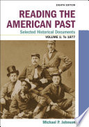 Reading the American Past: Selected Historical Documents, Volume 1: To 1877